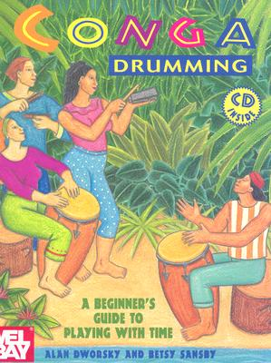 Conga Drumming By Dworsky, Alan/ Sansby, Betsy