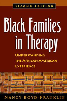 Black Families in Therapy By Boyd-Franklin, Nancy